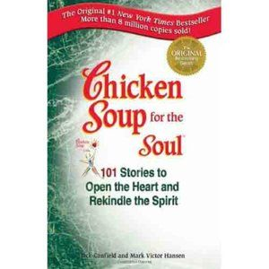 Chicken Soup for the Soul - 101 Stories